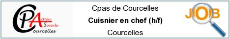 Job offers - Cuisnier en chef (h/f) - Courcelles