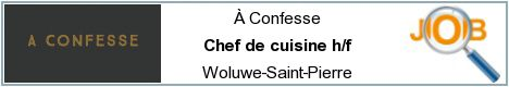 Job offers - Chef de cuisine h/f - Woluwe-Saint-Pierre